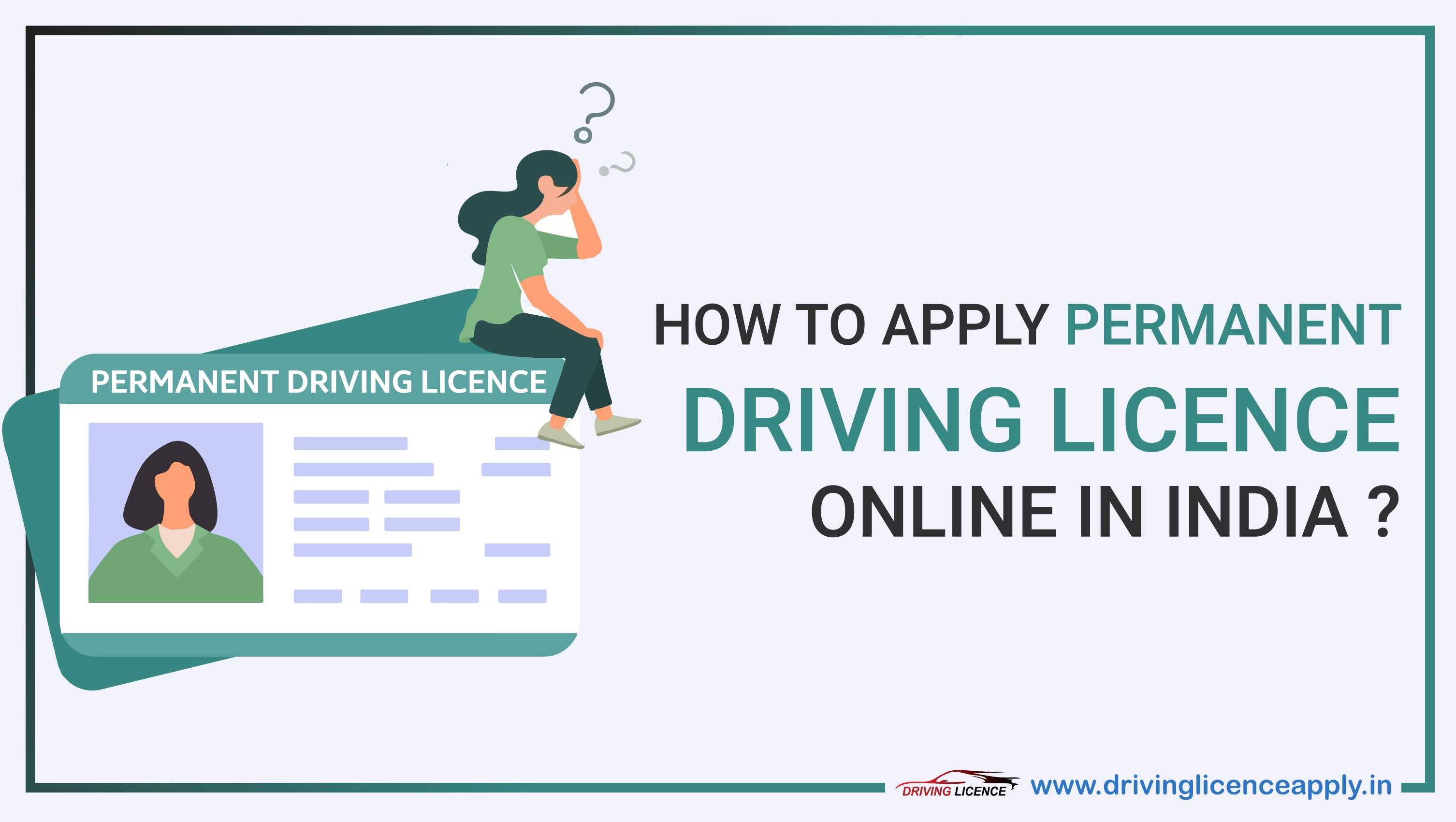 Permanent Driving Licence Apply Online